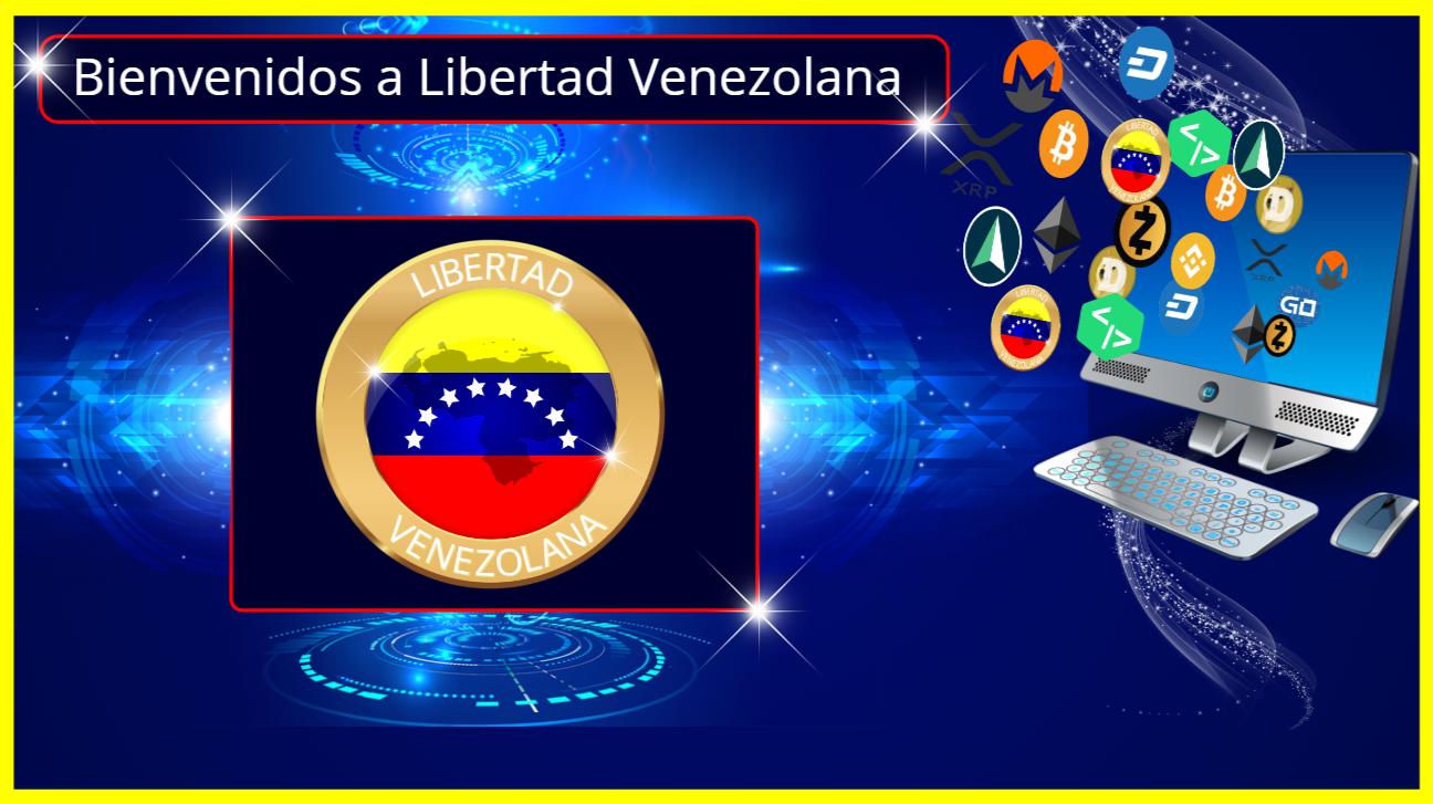 Libertad Venezolana - ¡Una moneda criptográfica para el pueblo de Venezuela!