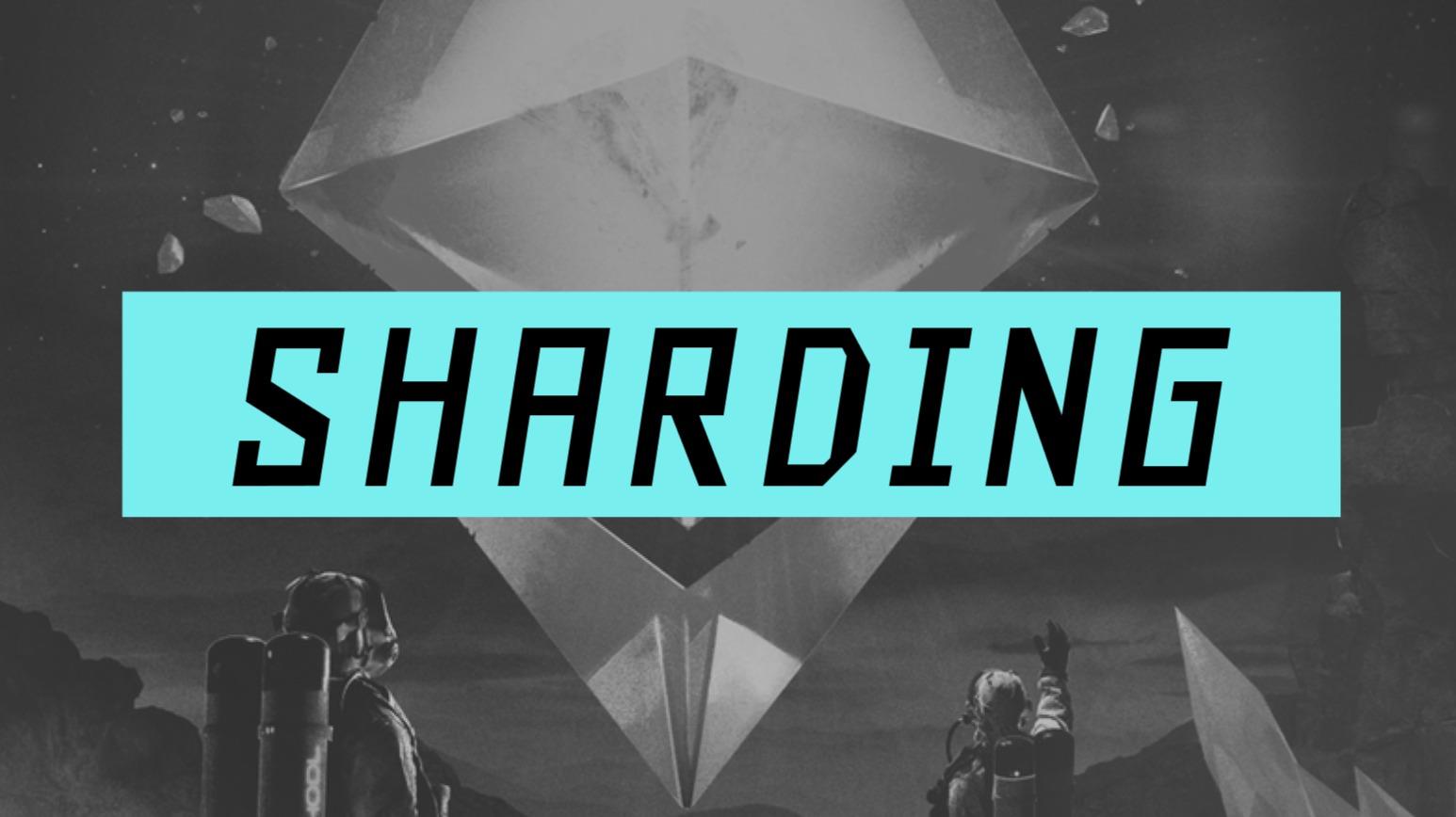 Sharding, explained