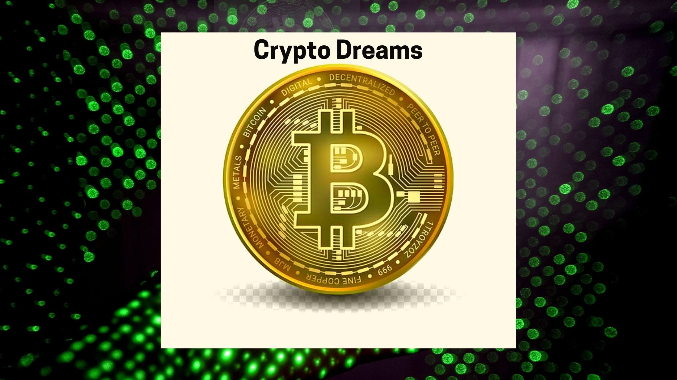Dreams & Dilemma Of Being A CryptoInvestor!