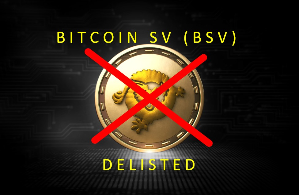 ATTENTION: Bitcoin Satoshi Vision (BSV) - Delisted From Binance & Other Major Exchangers