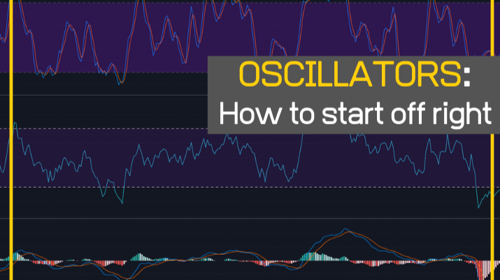 Oscillators: How to start off right