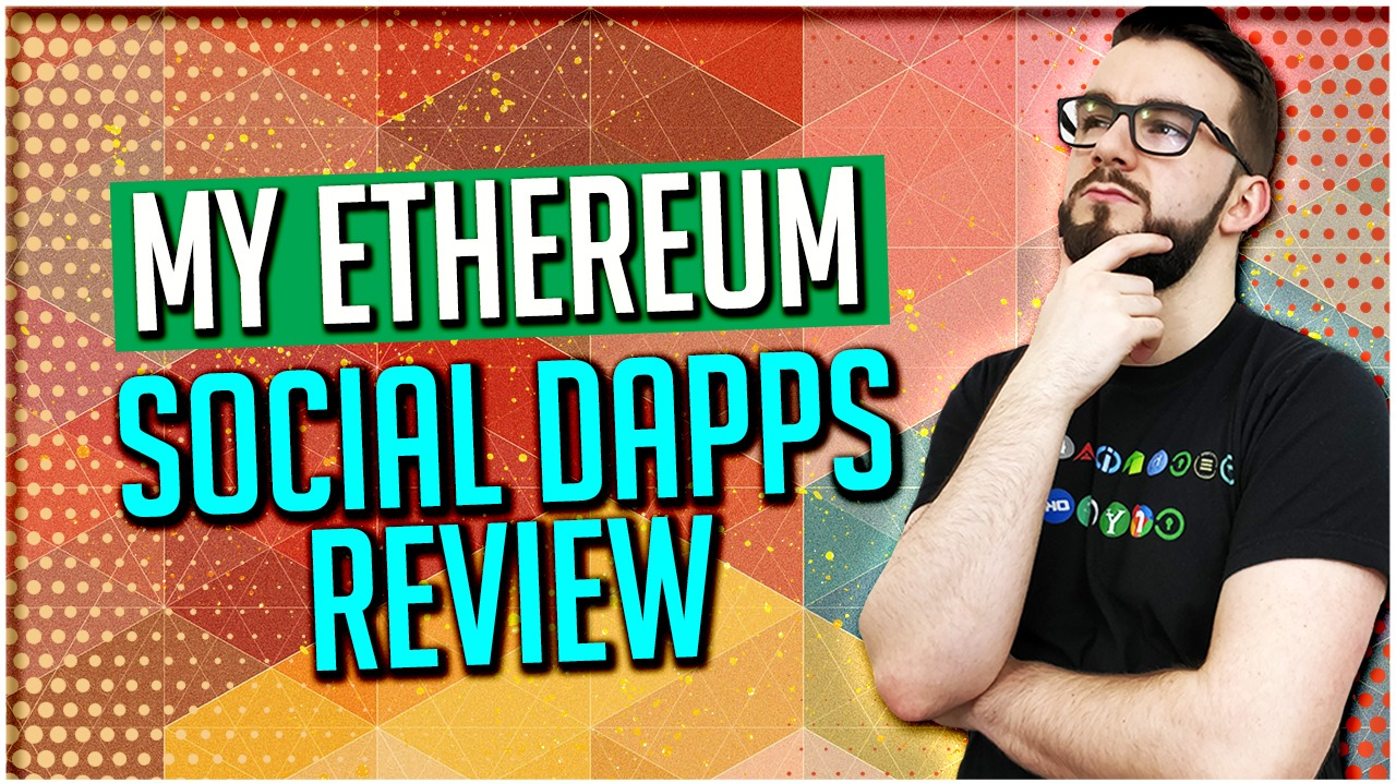 My Ethereum Social Dapps Review