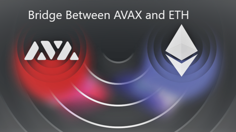 Brigde Between Avalanche (AVAX) and Etherium ( ETH) for DeFi Transfers