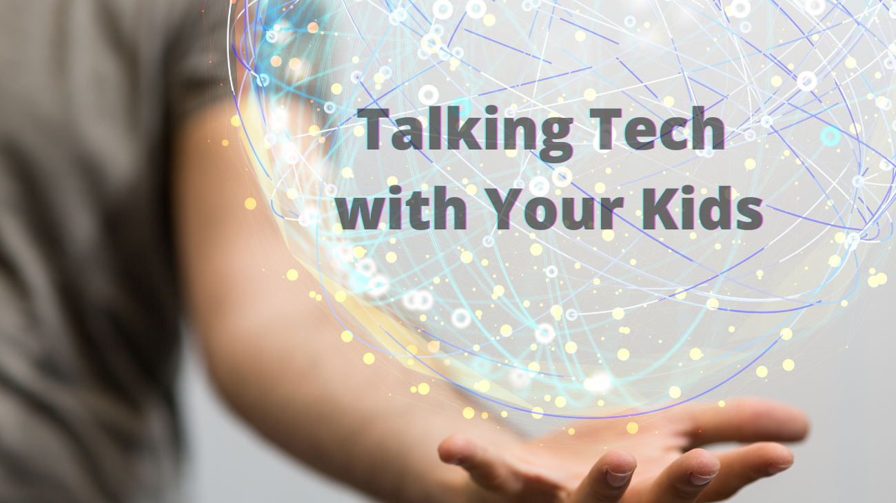 Talking Tech and Crypto with Your Kids